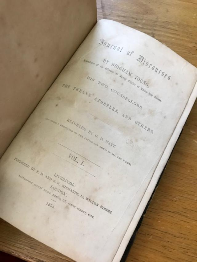 JOURNAL OF DISCOURSES BY BRIGHAM YOUNG, His Two Counsellors, The Twelve Apostles, and Others. Reported by G.D. Watt. Vol. 1 (only).