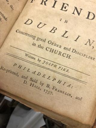 AN EPISTLE TO THE NATIONAL MEETING OF FRIENDS, IN DUBLIN, Concerning Good Order and Discipline in the Church. Joseph Pike.