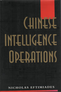 CHINESE INTELLIGENCE OPERATIONS. Nicholas Eftimiades