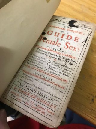 THE GENTLEWOMANS COMPANION; Or, A Guide to the Female Sex: Containing Directions of Behaviour in...
